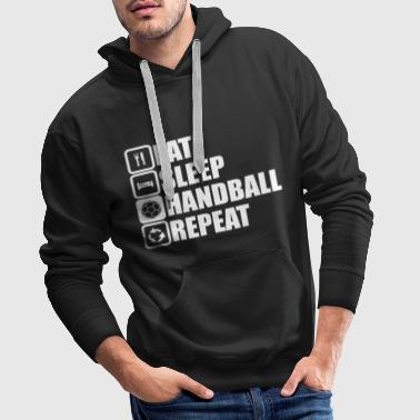 eat sleep handball repeat - Sweat-shirt à capuche Premium pour hommes