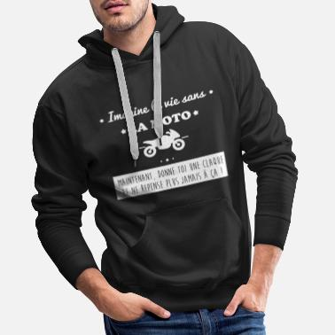 Motards La vie sans la moto,motard,motards - Sweat-shirt à capuche Premium pour hommes