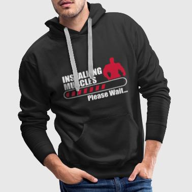 Gym Funny Gym Installign Muscles  - Men's Premium Hoodie