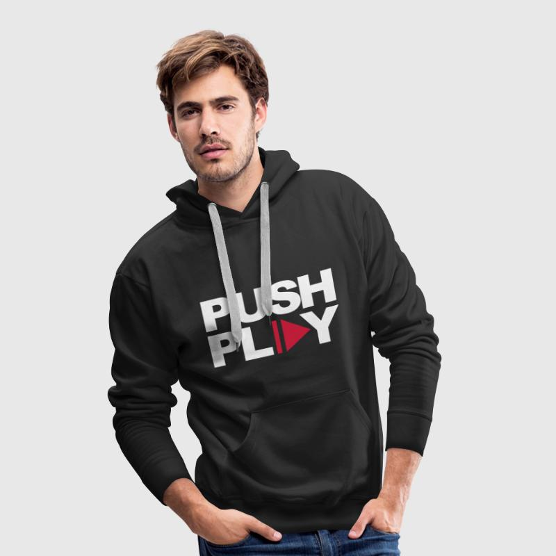 Push Play Music Quote - Mannen Premium hoodie