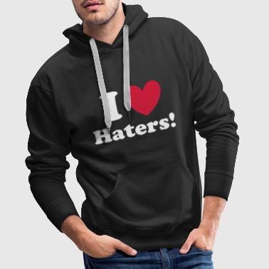 Haters Haters - Mannen Premium hoodie