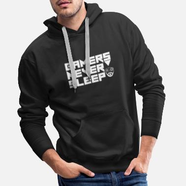 Never Sleep Gamer - Gamers Never Sleep - Premium hettegenser for menn
