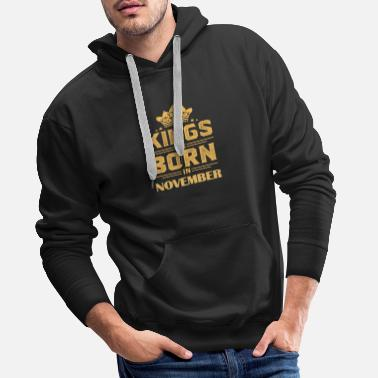 Born In Gift for born in November born in - Men's Premium Hoodie
