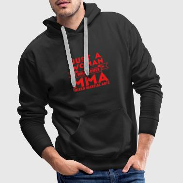 Just a woman who loves MMA cage fighter martial arts - Men's Premium Hoodie