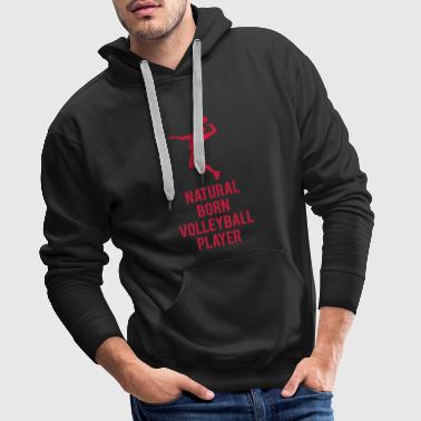 Natural born Volleyballer - Sweat-shirt à capuche Premium pour hommes