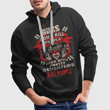 DAD - PRETTY DAUGHTER - GUN - EN - Men's Premium Hoodie