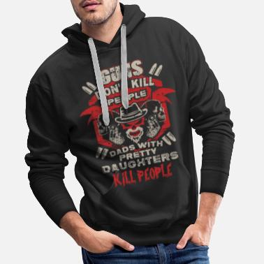 Daughter DAD - PRETTY DAUGHTER - GUN - EN - Men's Premium Hoodie