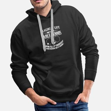 Table Tennis table tennis IMAGINE LIFE WITHOUT - Männer Premium Hoodie