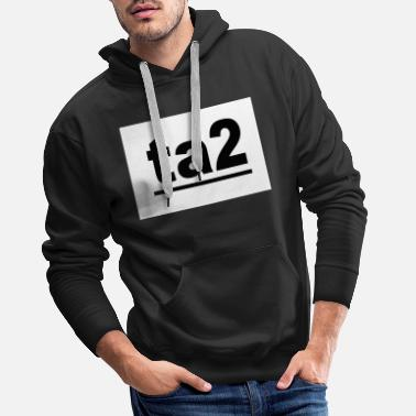 Luxury ta2 Design Modern Trend - Men's Premium Hoodie