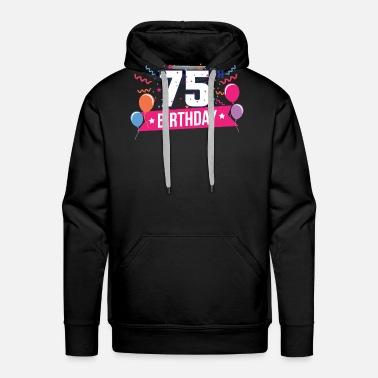 75th Birthday 75 Years Happy Gift Mens Premium T Shirt