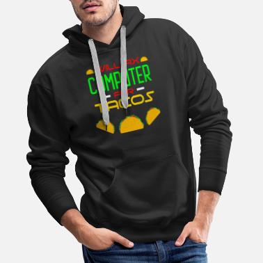 Phone Will fix computer for Tacos Support Hotline PC - Men's Premium Hoodie