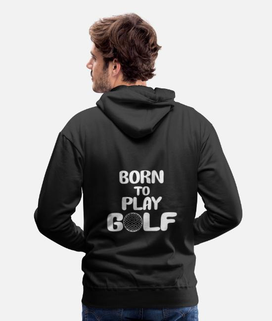 Christmas Hoodies & Sweatshirts - Born to play golf - Men's Premium Hoodie black
