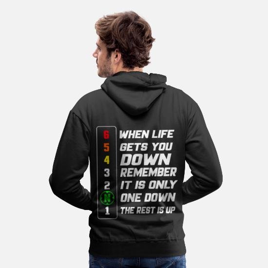 Down Hoodies & Sweatshirts - When life gets you down remember - Men's Premium Hoodie black