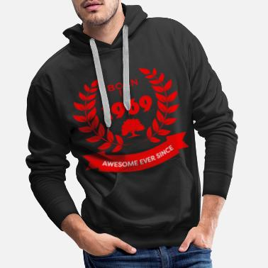 Awesome Born in 1969 Awesome Ever Since - Men's Premium Hoodie