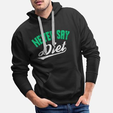 Never Give Up Looking For An Inspirational Shirt? Here's Is A - Men's Premium Hoodie
