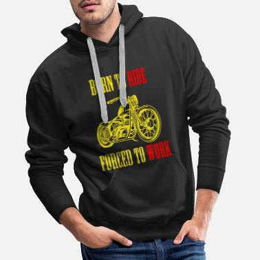Hautebavière BORN TO RIDE - Sweat à capuche premium Homme