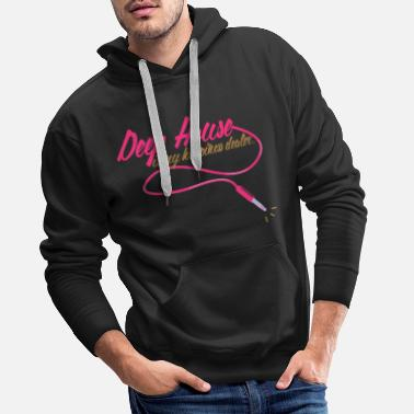 House Deep House is my happiness dealer - Sweat à capuche premium Homme