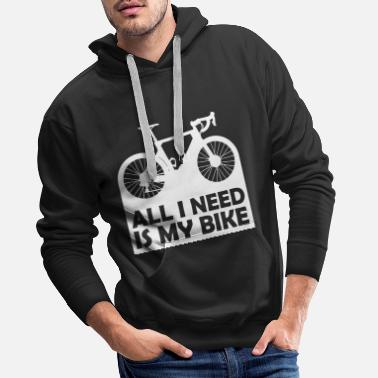 Saddle Cycling Rennrad All I need is my bike weiss - Men's Premium Hoodie
