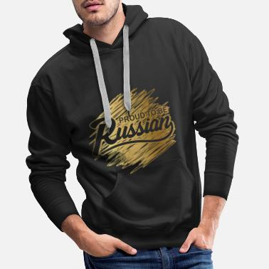 PROUD TO BE RUSSIAN! by WELOVERUSSIA! - Men's Premium Hoodie