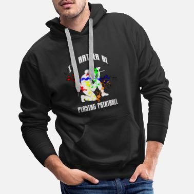 Paintball I would rather play paintball gift player - Men's Premium Hoodie