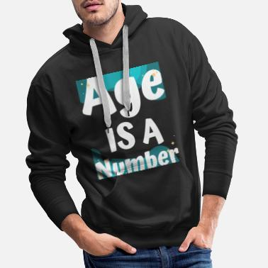 Coming Of Age AGE IS A NUMBER - Men's Premium Hoodie