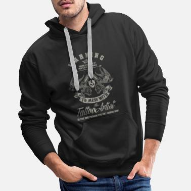 Tattoo Warning Tattoo Artist Tattooing Pigment Pattern - Men's Premium Hoodie