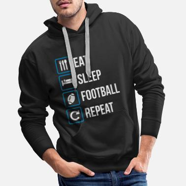 Sibosssr Eat Sleep American Football Repeat - Mannen premium hoodie