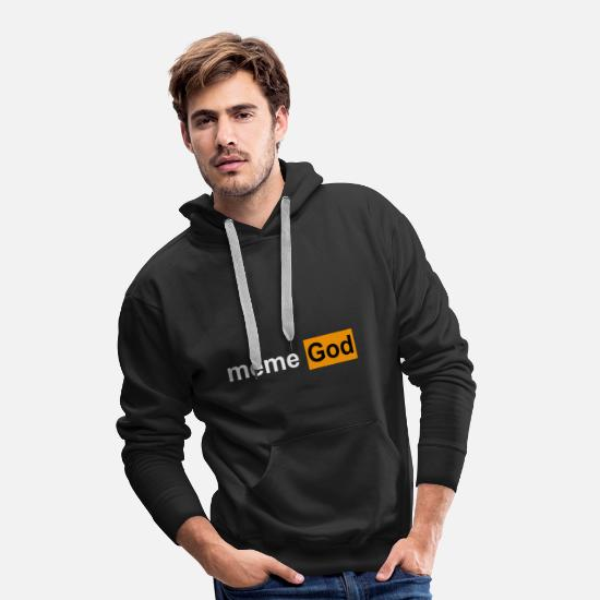 Meme Hoodies & Sweatshirts - meme God - Men's Premium Hoodie black