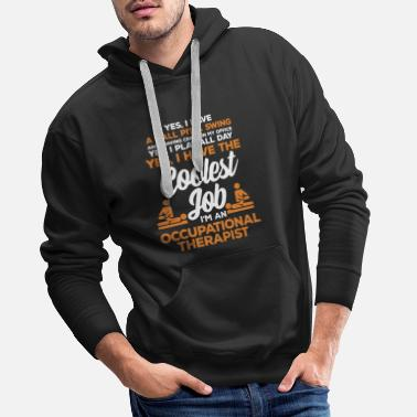 Occupation Occupational therapy occupational therapist occupational therapy - Men's Premium Hoodie