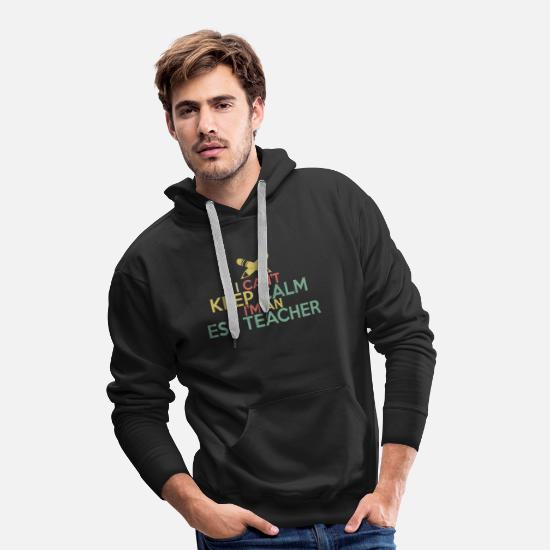 Teacher Hoodies & Sweatshirts - ESL teacher English teacher - Men's Premium Hoodie black