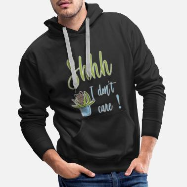 Clever Shhh No one cares Itching me not Smartscheisser - Men's Premium Hoodie