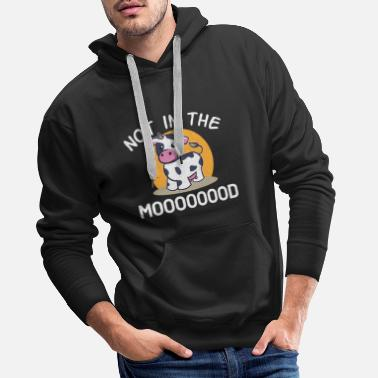 Moo Not In The Mood Moo Cow Farmer Farm Child - Men's Premium Hoodie
