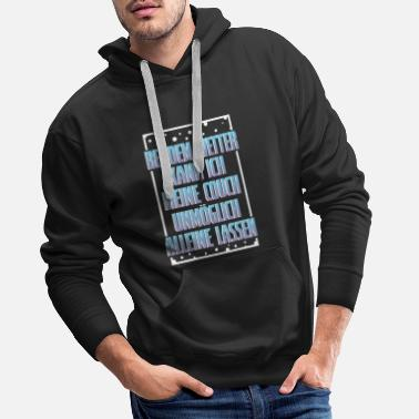 Weather In the weather - Men's Premium Hoodie