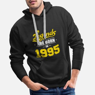 Happy Birthday Legends Born 1995 Gift Birthday - Sweat à capuche premium Homme
