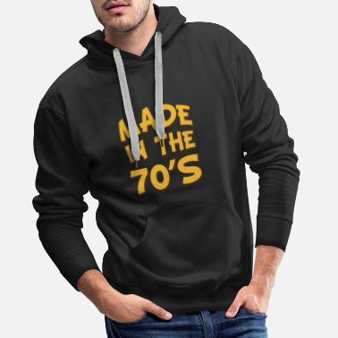Born 1970 Made In The 70s Seventies Disco Saying design - Men's Premium Hoodie