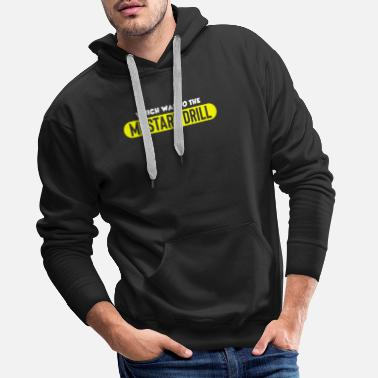 Funny Which Way To The Mustard Drill Funny Cruise - Men's Premium Hoodie
