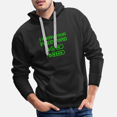 Computer Cybersecurity Hacker- I Know Your Password - Männer Premium Hoodie