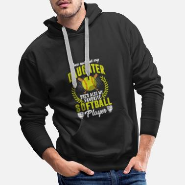 Pizza My Daughter She's Also My Favorite Softball Player - Männer Premium Hoodie