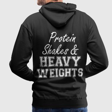 Protein Shakes And Heavy  - Men's Premium Hoodie