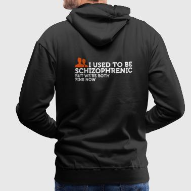 I used to be schizophrenic 2 (2c) - Sweat-shirt à capuche Premium pour hommes