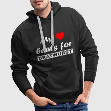Love - My heart beats for bratwurst - Men's Premium Hoodie