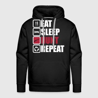 eat sleep hunt repeat hunting hunter - Men's Premium Hoodie
