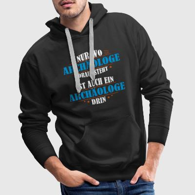 Archaeologist occupation gift - Men's Premium Hoodie