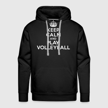 Keep calm and play volleyball - Sweat-shirt à capuche Premium pour hommes