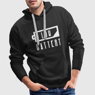 LOW BATTERY no energy, tired, sleepy exhausted - Men's Premium Hoodie