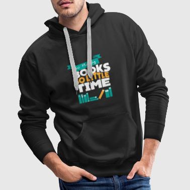 So many books read so little time bookworm book - Men's Premium Hoodie