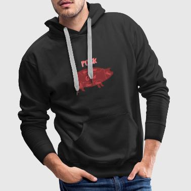 Pork - ham - parts of the pig = good - Men's Premium Hoodie