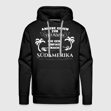 South America - therapy - holiday - Men's Premium Hoodie