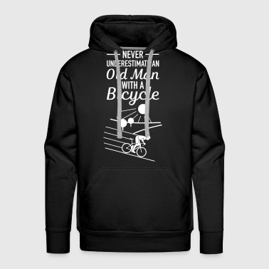 Never Underestimate An Old Man With A Bicycle - Mannen Premium hoodie