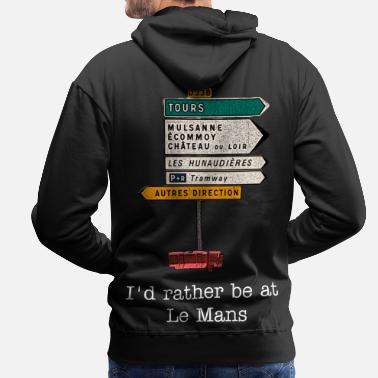 Le Mans Direction to Le Mans - Men's Premium Hoodie